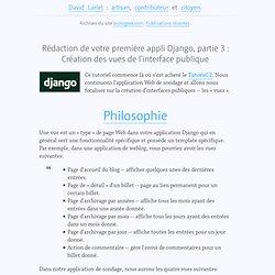 Rédaction de votre première appli Django, partie 3 : Création des vues de l'interface publique, dans django, traduction, web frameworks sur BioloGeek, l'avis d'un freelance passionné par le web et son évolution.