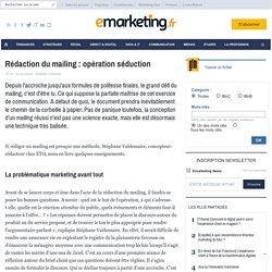 Rédaction du mailing : opération séduction - La conception - Print