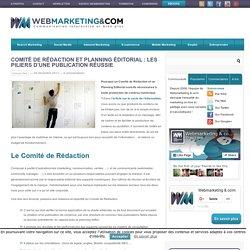 Comité de rédaction et planning éditorial : les piliers d'une publication réussie