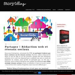 Partagez ! Rédaction web et réseaux sociaux