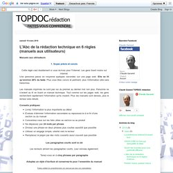 Rédaction Web et technique: L'Abc de la rédaction technique en 6 règles (manuels aux utilisateurs)