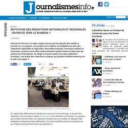 Mutations des rédactions nationales et régionales : en route vers le bi-média ?