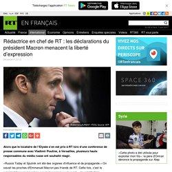 Rédactrice en chef de RT : les déclarations du président Macron menacent la liberté d'expression