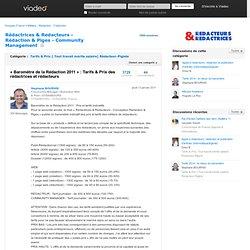 « Baromètre de la Rédaction 2011 » : Tarifs & Prix des rédactrices et rédacteurs - Rédactrices & Redacteurs - Conception Rédaction & Piges sur Viadeo