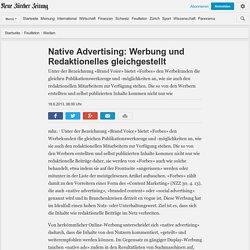 Native Advertising: Werbung und Redaktionelles gleichgestellt - NZZ Medien