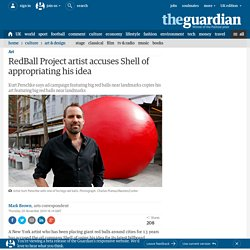 RedBall Project artist accuses Shell of appropriating his idea