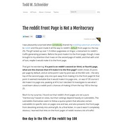 The reddit Front Page is Not a Meritocracy - Todd W. Schneider