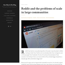 Reddit and the problems of scale in large communities