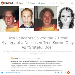 "How Redditors Solved the 20 Year Mystery of a Deceased Teen Known Only As ""Grateful Doe"" – Upvoted"