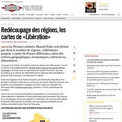 Redécoupage des régions, les cartes de «Libération»