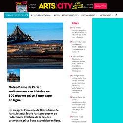 Notre-Dame de Paris: redécouvrez son histoire en 100 œuvres grâce à une expo en ligne...