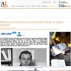 """Redécouvrir (et relire) Louis-Ferdinand Céline, ce """"géant estropié"""""""