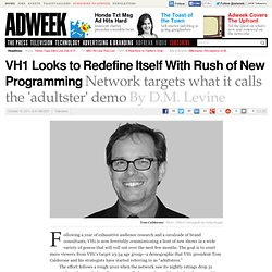 VH1 Looks to Redefine Itself With Rush of New Programming