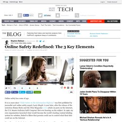 Online Safety Redefined: The 3 Key Elements
