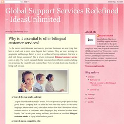 Global Support Services Redefined - IdeasUnlimited: Why is it essential to offer bilingual customer services?
