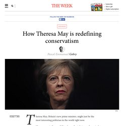 How Theresa May is redefining conservatism