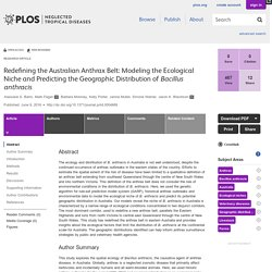 PLOS 09/06/16 Redefining the Australian Anthrax Belt: Modeling the Ecological Niche and Predicting the Geographic Distribution of Bacillus anthracis