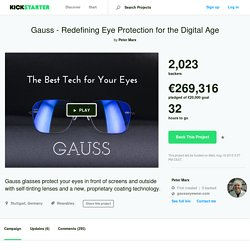 Gauss - Redefining Eye Protection for the Digital Age by Peter Marx