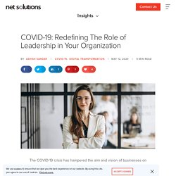 COVID-19: Redefining Leadership in your Organization