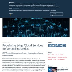 Redefining Edge Cloud Services for Vertical Industries
