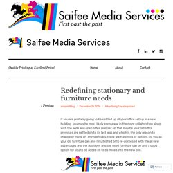 Redefining stationary and furniture needs – Saifee Media Services