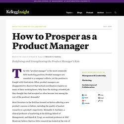 How to Prosper as a Product Manager - Redefining and Strengthening the Product Manager's Role