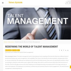 Redefining the World of Talent Management - News System