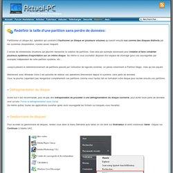 Actual-PC: Redéfinir la taille d'une partition sans perdre de données