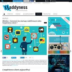 #BizDev : Comment les startups redéfinissent-elles l'expérience client
