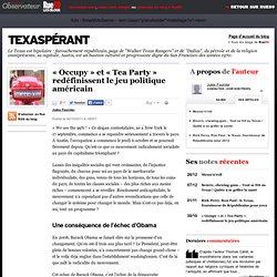 «Occupy» et «Tea Party» redéfinissent le jeu politique américain
