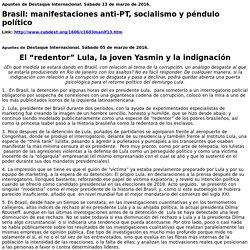 """El """"redentor"""" Lula, la joven Yasmin y la indignación"""
