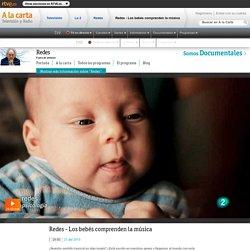 Redes - Los bebés comprenden la música, Redes