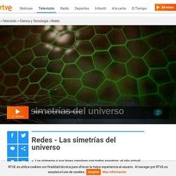 Redes - Las simetrías del universo
