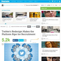Twitter's Redesign Makes the Platform Ripe for Recruitment