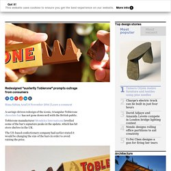 "Redesigned ""austerity Toblerone"" prompts outrage from consumers"