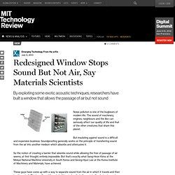 Redesigned Window Stops Sound But Not Air, Say Materials Scientists