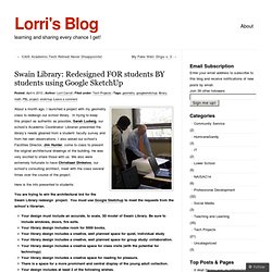 Swain Library: Redesigned FOR students BY students using Google SketchUp « Lorri's Blog