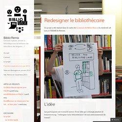 Redesigner le bibliothécaire