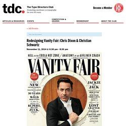 Redesigning Vanity Fair: Chris Dixon & Christian Schwartz - The Type Directors Club