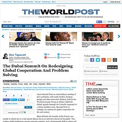 Don Tapscott: The Dubai Summit On Redesigning Global Cooperation
