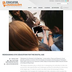 Redesigning Civic Education for the Digital Age