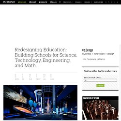 Redesigning Education: Building Schools for Science, Technology, Engineering, and Math