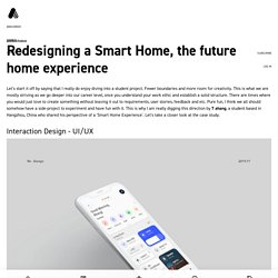 Redesigning a Smart Home, the future home experience