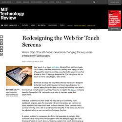 Technology Review: Redesigning the Web for Touch Screens