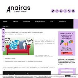 Cómo adaptar el tono y el lenguaje a las #RedesSociales - Ana Sofía Guzón