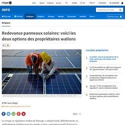 Redevance panneaux solaires: voici les deux options des propriétaires wallons