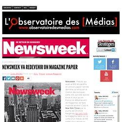 Newsweek va redevenir un magazine papier