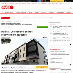 Habitat. Les centres-bourgs redeviennent attractifs