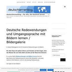Deutsche Redewendungen mit Bildern lernen - Umgangssprache lernen