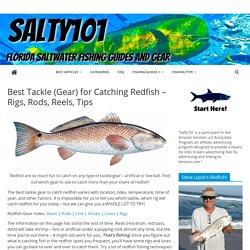 Best Redfish Tackle (Gear), Rods, Reels
